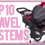 Best Travel System Strollers 2017 Canada
